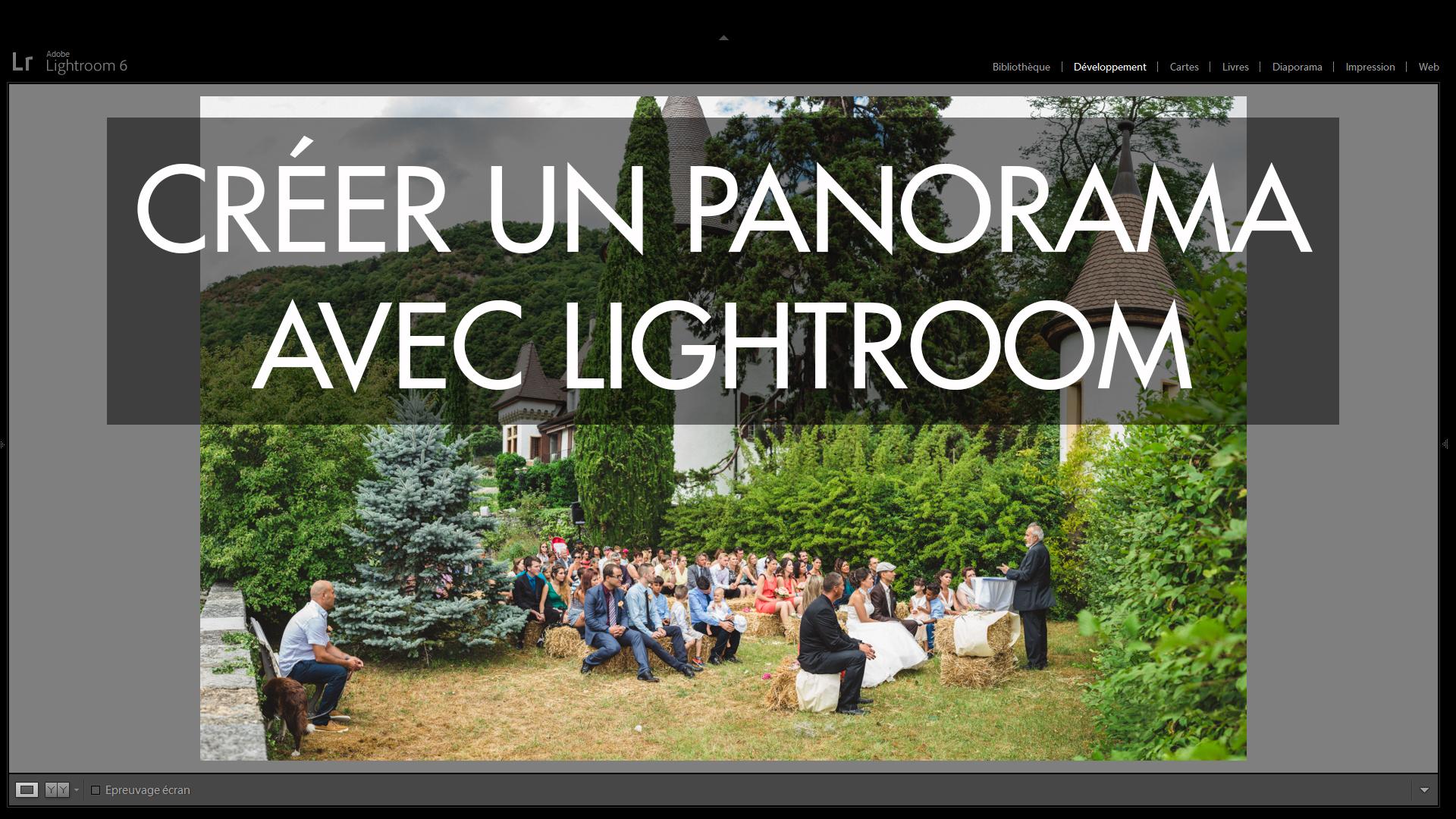 lightroom comment cr er un panorama vivre la photo. Black Bedroom Furniture Sets. Home Design Ideas