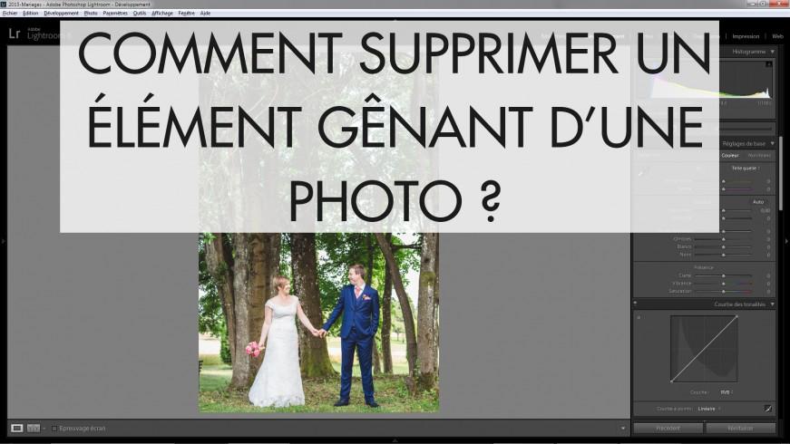 retouche photo lightroom suppression defauts